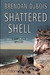 Shattered Shell (Lewis Cole...