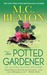 The Potted Gardener (Agatha Raisin, #3)
