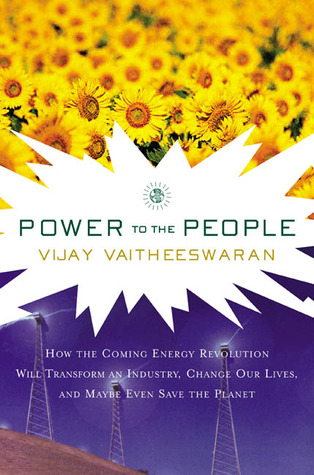 Power to the People by Vijay V. Vaitheeswaran