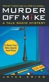 Murder Off Mike: A Talk Radio Mystery