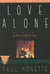 Love Alone by Paul Monette