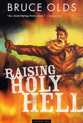 Raising Holy Hell: A Novel