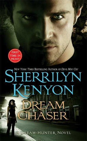 Dream Chaser (Dream-Hunter, #4; Dark-Hunter, #13)