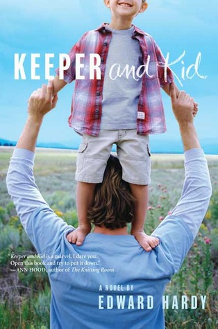 Keeper and Kid: A Novel