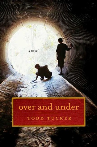 Over and Under by Todd Tucker