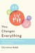 This Changes Everything: The Relational Revolution in Psychology