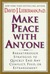 Make Peace With Anyone: Bre...