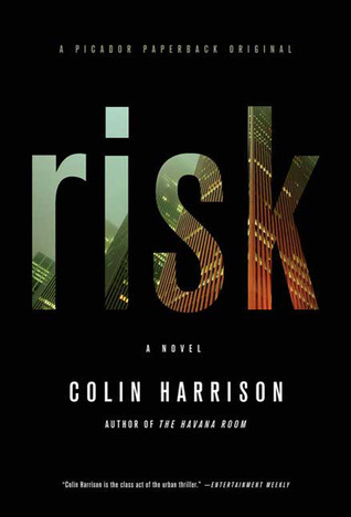 Risk by Colin Harrison