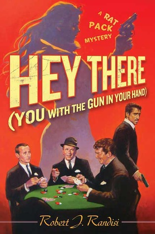 Hey There (You with the Gun in Your Hand) by Robert J. Randisi
