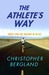 The Athlete's Way: Sweat and the Biology of Bliss