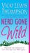 Nerd Gone Wild (Nerds #3)