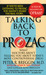 Talking Back to Prozac: Wha...
