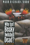 Why Isn't Becky Twitchell Dead? (Tom Mason and Scott Carpenter, #2)