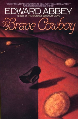 The Brave Cowboy by Edward Abbey