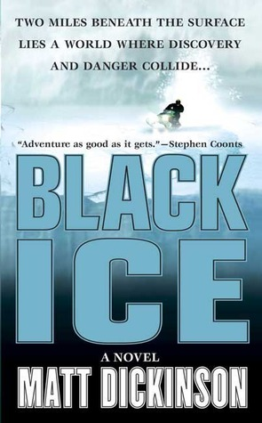 Black Ice by Matt Dickinson