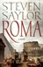 Roma: The Novel of Ancient Rome (Roma, #1)