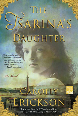 The Tsarina's Daughter by Carolly Erickson