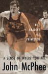 A Sense of Where You Are by John McPhee