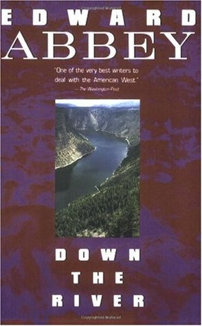 Down the River by Edward Abbey