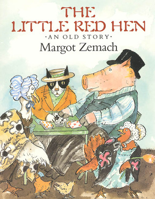 The Little Red Hen: An Old Story by Margot Zemach — Reviews ...