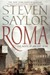 Roma: The Novel of Ancient Rome (Rome, #1)