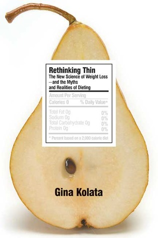 Rethinking Thin by Gina Kolata