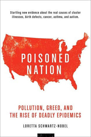 Poisoned Nation by Loretta Schwartz-Nobel