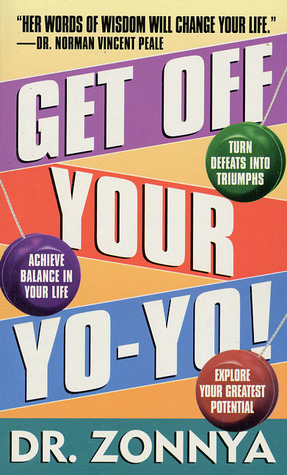 Get Off Your Yo-Yo!