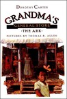 Grandma's General Store - The Ark