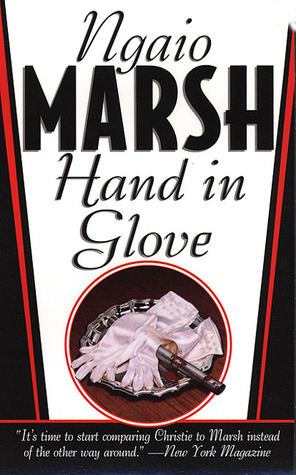 Hand In Glove by Ngaio Marsh