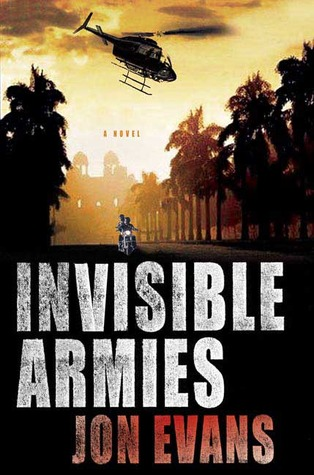 Invisible Armies by Jon Evans