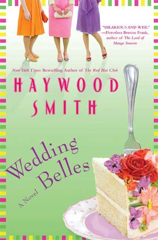 Wedding Belles by Haywood Smith