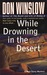 While Drowning in the Desert (Neal Carey #5)