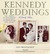 Kennedy Weddings: A Family ...