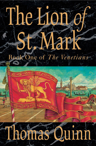 The Lion of St. Mark by Thomas Quinn