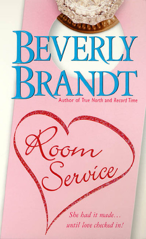 Room Service by Beverly Brandt