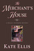 The Merchant's House (Wesle...