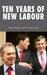 Ten Years of New Labour