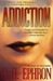 Addiction (Peter Zaks, #2)