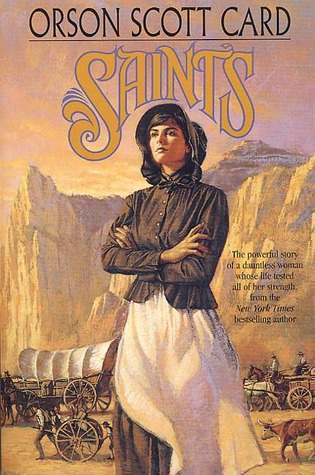 Saints by Orson Scott Card