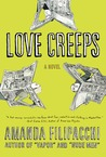 Love Creeps: A Novel