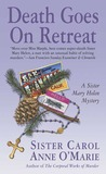Death Goes on Retreat (Sister Mary Helen, #6)