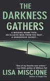 The Darkness Gathers: A Novel (Lydia Strong Mysteries)