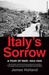 Italy's Sorrow: A Year of War, 1944--1945