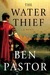 The Water Thief (Aelius Spartianus Mystery, #1)
