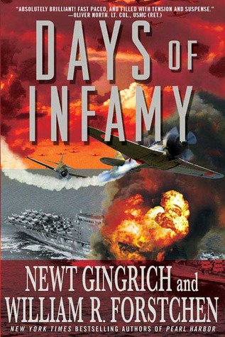 Days of Infamy by Newt Gingrich