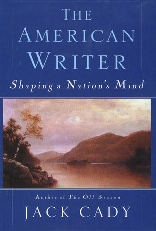 The American Writer by Jack Cady