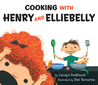 Cooking with Henry and Elliebelly