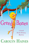 Greedy Bones (Sarah Booth Delaney, #9)
