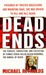 Dead Ends: The Pusuit, Conviction and Execution of Female Serial Killer Aileen Wuornos, the Damsel of Death